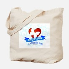 Adoption is a beutiful thing. Tote Bag