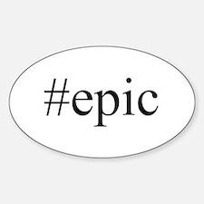 #epic Sticker (Oval)