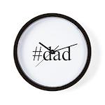 #dad Wall Clock