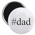 #dad Magnet