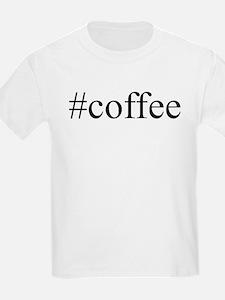 #coffee T-Shirt
