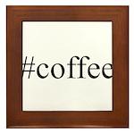 #coffee Framed Tile
