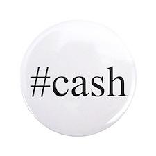 """#cash 3.5"""" Button"""