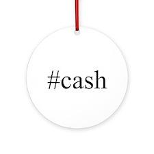 #cash Ornament (Round)