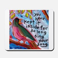 Your Song Mousepad