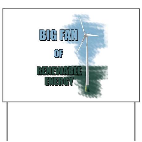 Big fan Yard Sign
