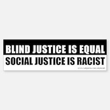 Blind vs Social Justice, Bumper Bumper Sticker