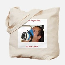 It's Been A Gas Tote Bag