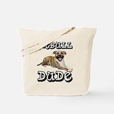 PitBull DUDE Tote Bag