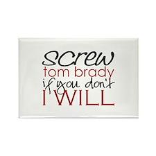 Screw Tom Brady Rectangle Magnet