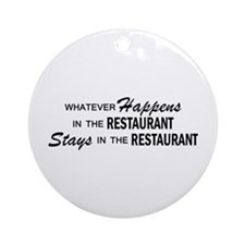 Whatever Happens - Restaurant Ornament (Round)