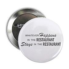 "Whatever Happens - Restaurant 2.25"" Button"