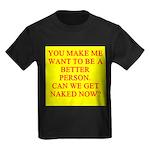 let's get naked Kids Dark T-Shirt