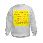 let's get naked Kids Sweatshirt