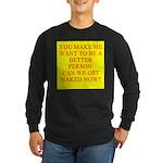 let's get naked Long Sleeve Dark T-Shirt
