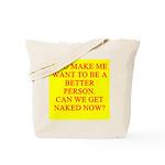 let's get naked Tote Bag