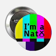 "I'm a Nat 2.25"" Button"