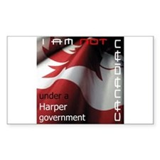 Not Canadian Under Harper Gov Sticker (Rectangular