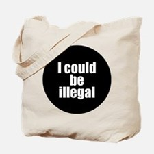 Cute Illegal Tote Bag