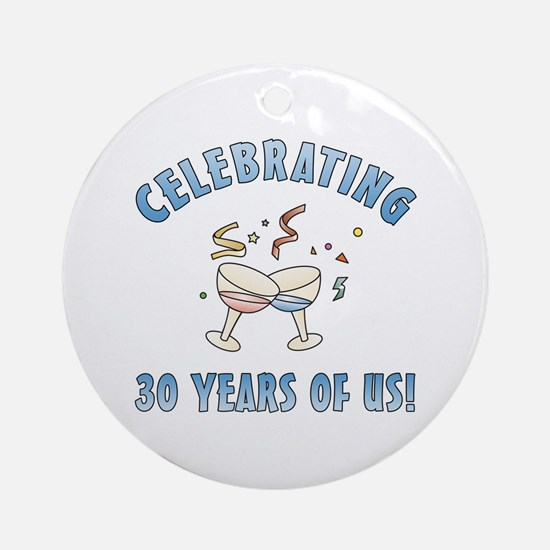 30th Anniversary Party Ornament (Round)