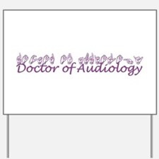 Doctor of Audiology Yard Sign
