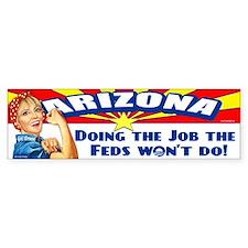 Job Feds Won't Do Bumper Sticker