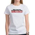 Police State Women's T-Shirt