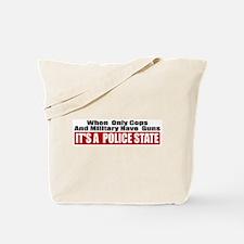 Police State Tote Bag