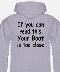 IF YOU CAN READ THIS, YOUR BO Hoodie