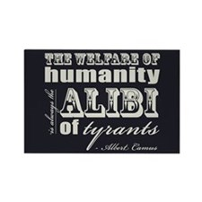The Alibi of Tyrants Rectangle Magnet