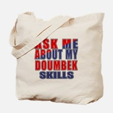 Ask About My Doumbek Skills Tote Bag