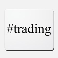 #trading Mousepad