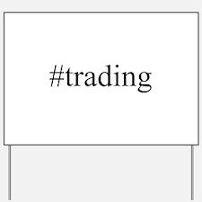 #trading Yard Sign