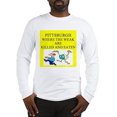 pttsburh joke Long Sleeve T-Shirt