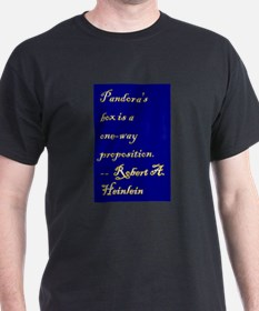 Pandora's box is a one-way proposition. T-Shirt