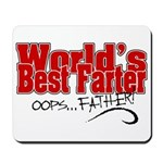 World's Best Farter (oops.. FATHER!) Mousepad