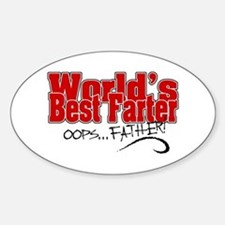World's Best Farter (oops.. FATHER! Sticker (Oval)