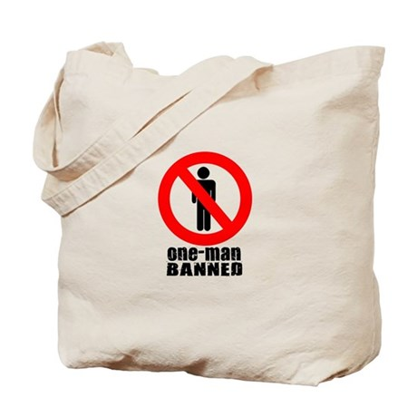 one-man banned Tote Bag