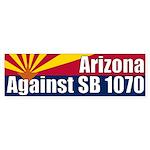 Arizona Against SB 1070 bumper sticker