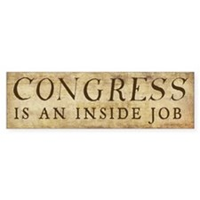 Congress Inside Job Bumper Sticker