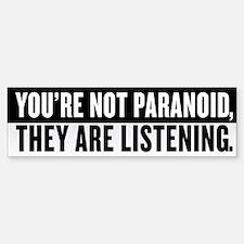 Your Not Paranoid Bumper Bumper Sticker