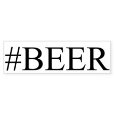 # BEER Bumper Sticker