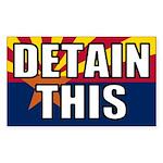 Detain This Bumper Sticker