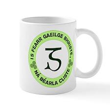 Is Fearr Gaeilge Mug