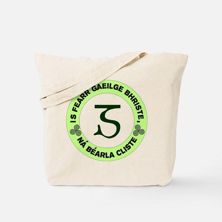 Is Fearr Gaeilge Tote Bag