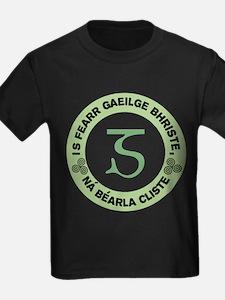 Is Fearr Gaeilge T