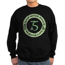 Is Fearr Gaeilge Sweatshirt