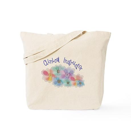 Clinical Nursing Instructor Tote Bag
