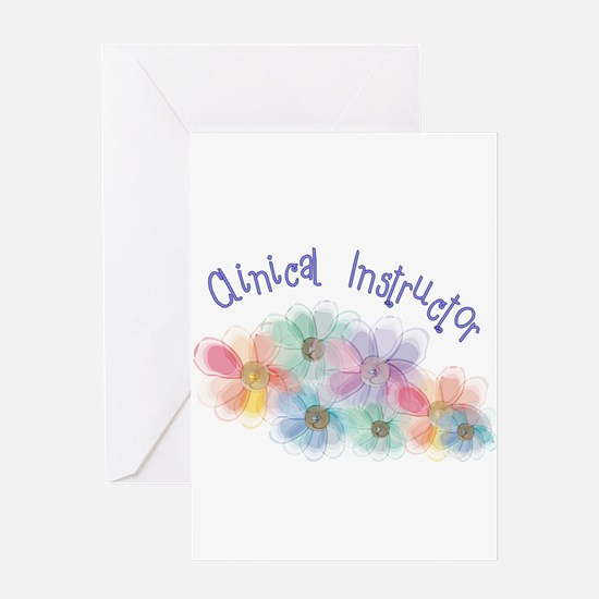 Clinical Nursing Instructor Greeting Card