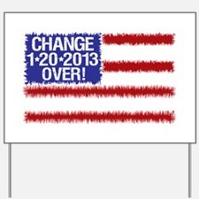 2012 Elections Change Over Yard Sign